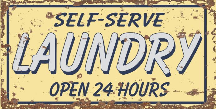 Self Serve Laundry Open 24 Hours  -  Metal Wall Sign